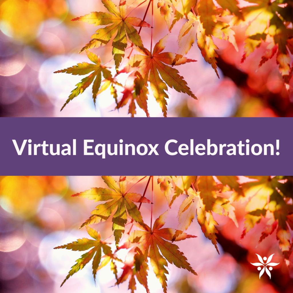virtual equinox ritual 2019